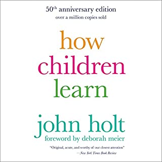 How Children Learn, 50th Anniversary Edition audiobook cover art