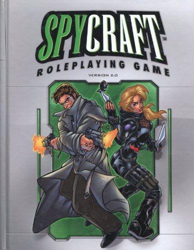 Spycraft Roleplaying Game Version 2.0