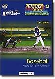 Baseball (Praxisideen - Schriftenreihe für Bewegung, Spiel und Sport)