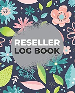 Reseller Log Book: Reseller Inventory Journal and Product Listing Organizer