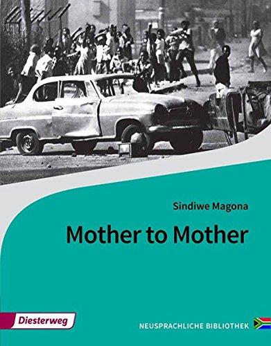 Diesterwegs Neusprachliche Bibliothek - Englische Abteilung: Mother to Mother: Textbook (Diesterwegs Neusprachliche Bibliothek - Englische Abteilung: Sekundarstufe II)