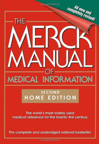 The Merck Manual of Medical Information: 2nd Home Edition (MERCK MANUAL OF MEDICAL INFORMATION HOME EDITION)