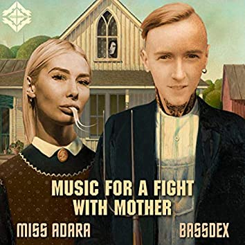 Music For A Fight With Mother