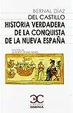 Historia verdadera de la conquista de Nueva España:...