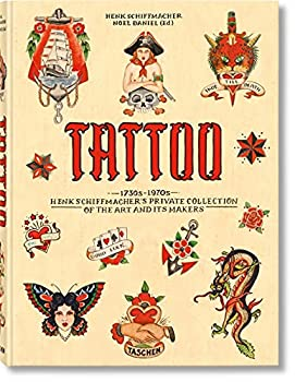 TATTOO 1730s-1970s Henk Schiffmacher's Private Collection  Multilingual Edition