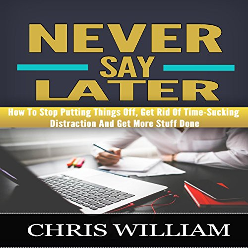 Never Say Later audiobook cover art