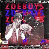 Zoe Boys (feat. MoneyMan Ed) [Explicit]