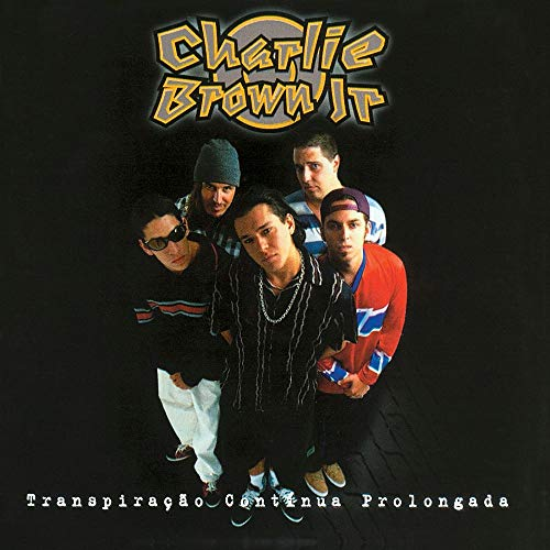CHARLIE BROWN JR - TRANSPIRACAO CONT