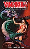 Vampirella: The Blood Dragon: Second in the Vampirella series