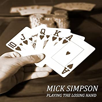 Playing the Losing Hand