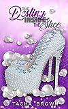 The Destiny Inside The Shoe