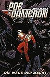 Star Wars Comics: Poe Dameron IV: Der Weg der Macht