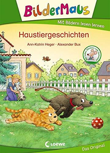 Bildermaus - Haustiergeschichten: Mit Bildern lesen lernen - Ideal für die Vorschule und Leseanfänger ab 5 Jahre