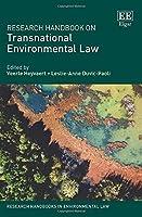 Research Handbook on Transnational Environmental Law (Research Handbooks in Environmental Law)