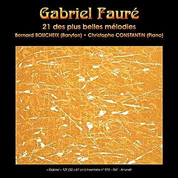 Gabriel Fauré: 21 des plus belles mélodies