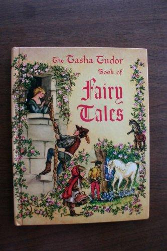 The Tasha Tudor Book of Fairy Tales 0822842009 Book Cover