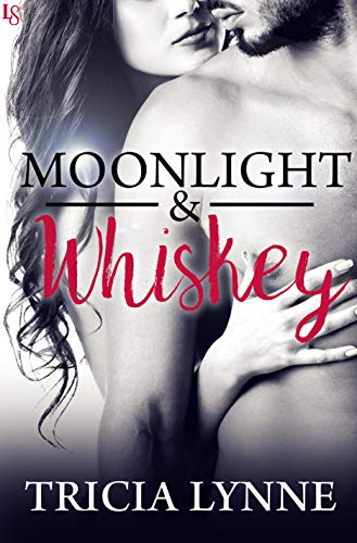 Moonlight & Whiskey (English Edition)