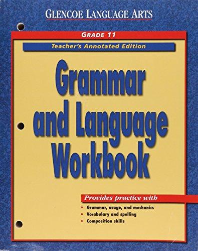Grammar Language Workbook Grade 11 Teachers Annotated Edition Glencoe Literature