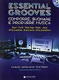 Dan Moretti Essential Grooves - comporre , suonare e produrre musica + CD