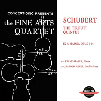 """The """"Trout"""" Quintet In A Major, Op. 114"""