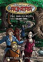 Legends of Aukera: The Ascendants - Volume Three