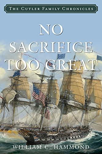 No Sacrifice Too Great (English Edition)