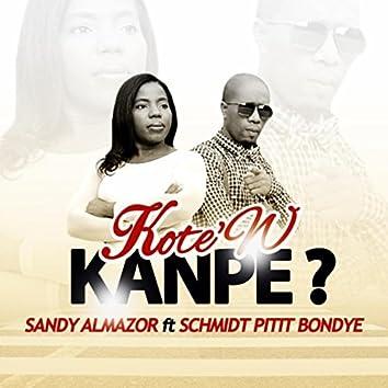 Kote'w Kanpe? (feat. Schmidt Pitit Bondye)