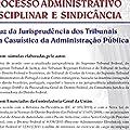 Manual de processo administrativo disciplinar e sindicância: À Luz da Jurisprudência dos Tribunais e da Casuística da Administração Pública