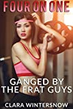 Four on One: Ganged by the Frat Guys