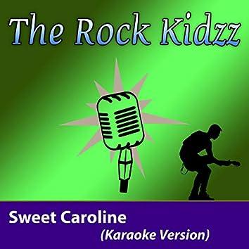 Sweet Caroline (Karaoke Version)