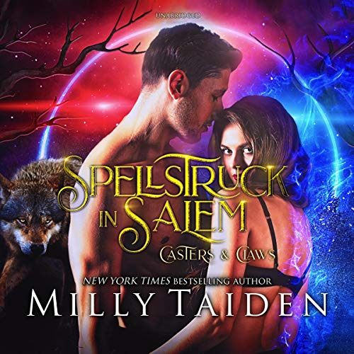 Spellstruck in Salem Audiobook By Milly Taiden cover art