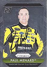 AUTOGRAPHED Paul Menard 2016 Panini Prizm Racing (#27 Menard Chevrolet) RCR Sprint Cup Series Chrome Signed NASCAR Collectible Trading Card with COA