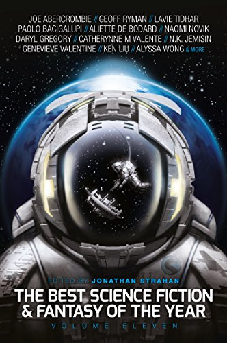 The Best Science Fiction And Fantasy Of The Year Volume Eleven English Edition