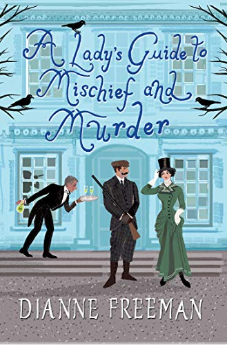 A Lady's Guide to Mischief and Murder (A Countess of Harleigh Mystery)