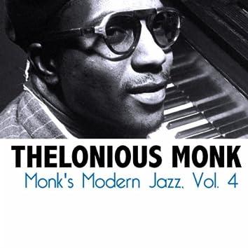 Monk's Modern Jazz, Vol. 4