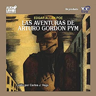 Las Aventuras de Arturo Gordon Pym [The Adventures of Arthur Gordon Pym] audiobook cover art