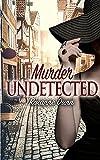 Murder Undetected