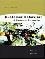 Customer Behavior: A Managerial Perspective
