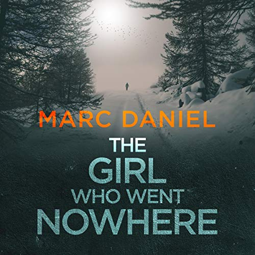 The Girl Who Went Nowhere cover art