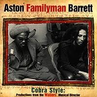 Cobra Style: Lost Productions by Aston Familyman Barrett