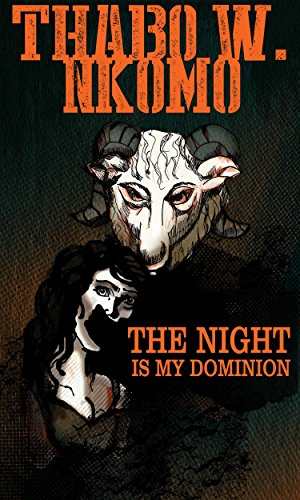Book: The Night Is My Dominion by Thabo Nkomo