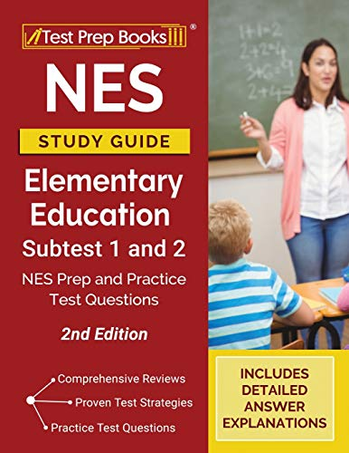 Compare Textbook Prices for NES Study Guide Elementary Education Subtest 1 and 2: NES Prep and Practice Test Questions []  ISBN 9781628459234 by Publishing, TPB
