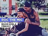 Roc The Mic al estilo de Beanie Sigel & Freeway