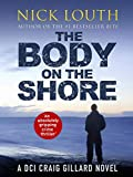 The Body on the Shore: An absolutely gripping crime thriller (DCI Craig Gillard Crime Thrillers Book 2) (English Edition)