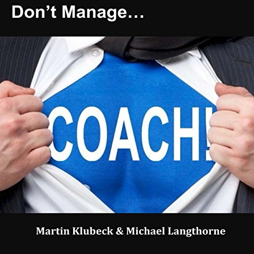 Don't Manage...Coach! audiobook cover art