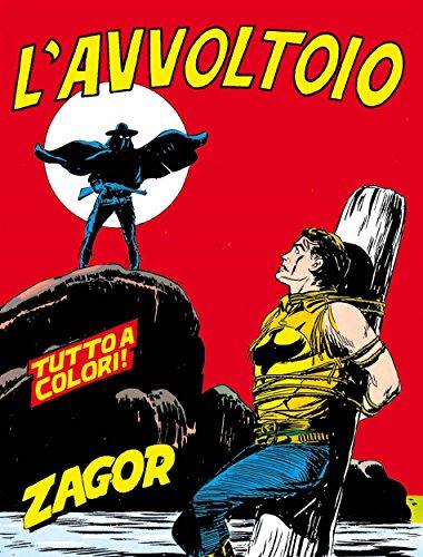 Zagor. L'avvoltoio: Zagor 022 a colori. L'avvoltoio (Zagor Edizione a colori Vol. 22) (Italian Edition)