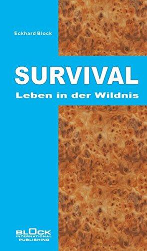 Survival: Leben in der Wildnis