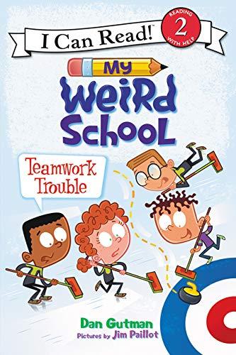 My Weird School: Teamwork Trouble (I Can Read Level 2)