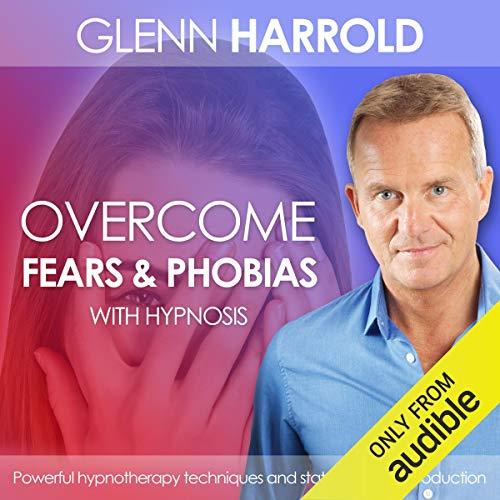 Overcome Fears & Phobias cover art