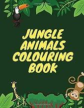 Jungle Animals Colouring Book: Colouring Books Jungle Book